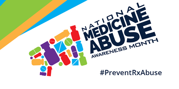 October is National Medicine Abuse Awareness Month