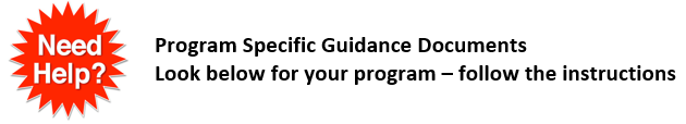 Program Specific Guidance Documents - Look below for your program - follow the instructions