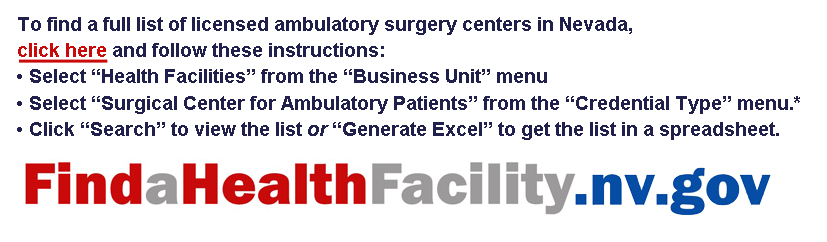 Instructions for locating ambulatory surgery centers in Nevada at website findahealthfacility.nv.gov