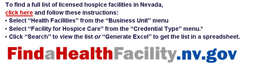 Instructions for locating licensed hospice facilities in Nevada at website findahealthfacility.nv.gov