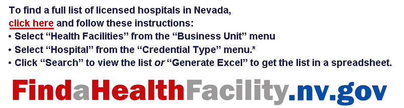 Instructions for locating licensed hospitals in Nevada at website findahealthfacility.nv.gov